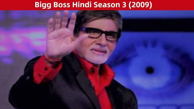 Bigg Boss Hindi Season 3 Contestants, Eliminations, Winner and More (2009)