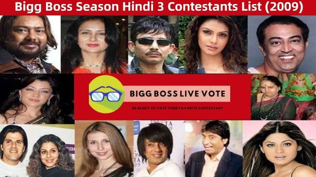 Bigg Boss Hindi Season 3 Contestants 2009