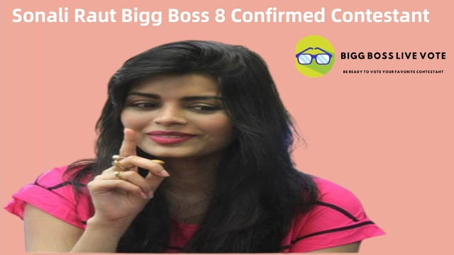 Sonali Raut Bigg Boss 8 Confirmed Contestant
