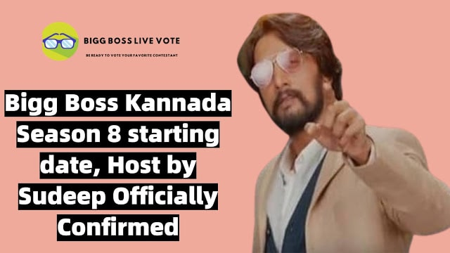 Bigg Boss Kannada Season 8 Starting date